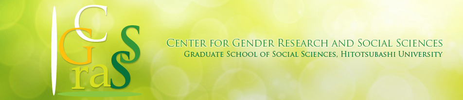 Center for Gender Research and Social Sciences, Graduate School of Social Sciences, Hitotsubashi University